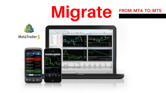 Migrate to Metatrader 5
